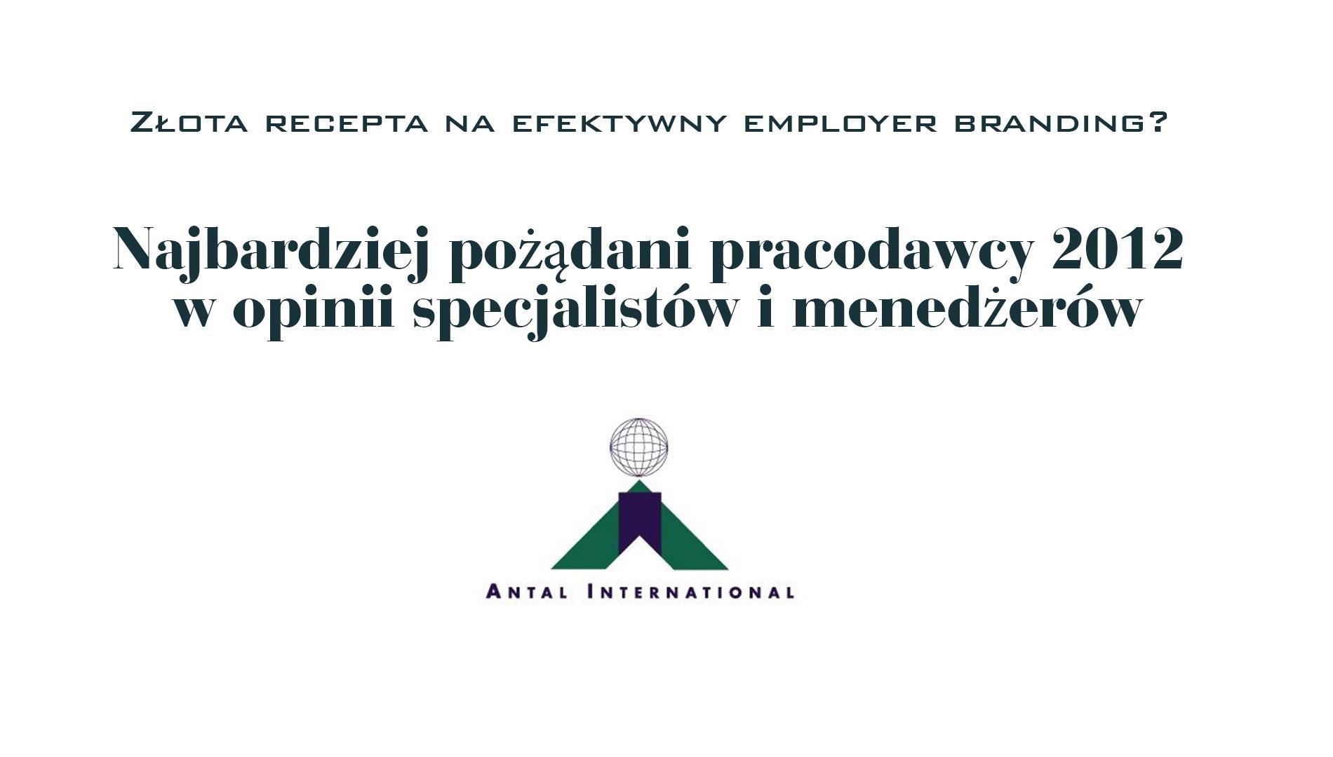 Najbardziej pożądani pracodawcy 2012 w opinii specjalistów i menedżerów