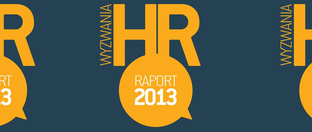 Wyzwania HR 2013 - raport Grupy Pracuj