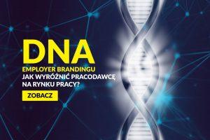 DNA-Employer-Brandingu-Jak-wyroznic-pracodawce-na-rynku-pracy