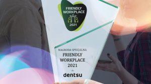 Dentsu Friendly Workplace